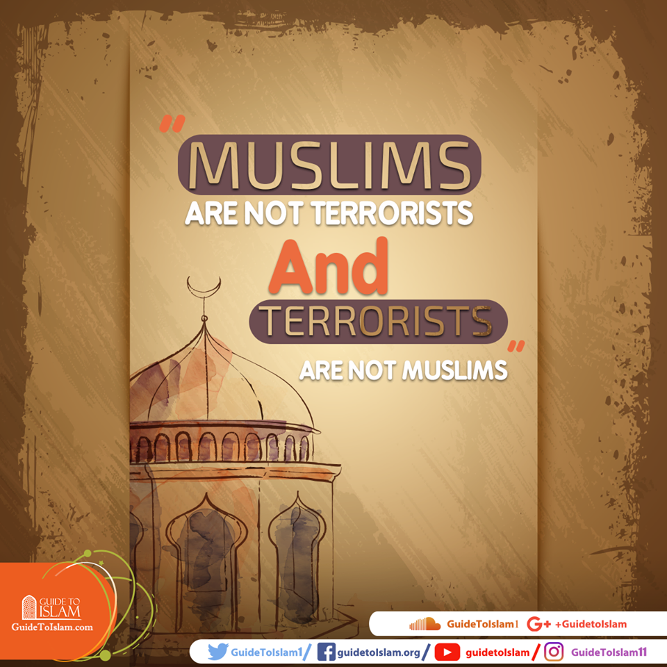 Muslims are not terrorists