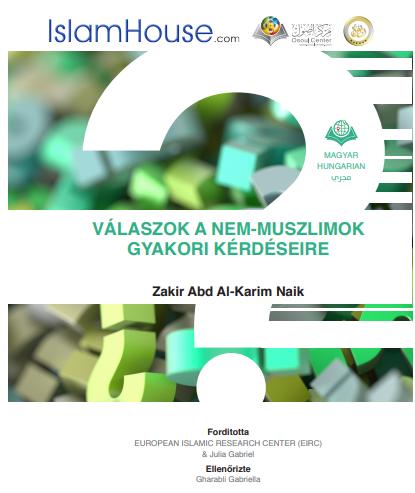 أجوبة على الأسئلة الشائعة لغير المسلمين حول الإسلام - باللغة المجرية