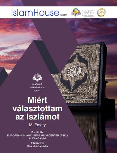 لماذا اخترت الإسلام؟ - باللغة المجرية