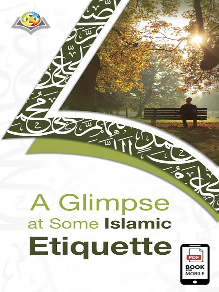 لمحة عن بعض الآداب الإسلامية - باللغة الإنجليزية