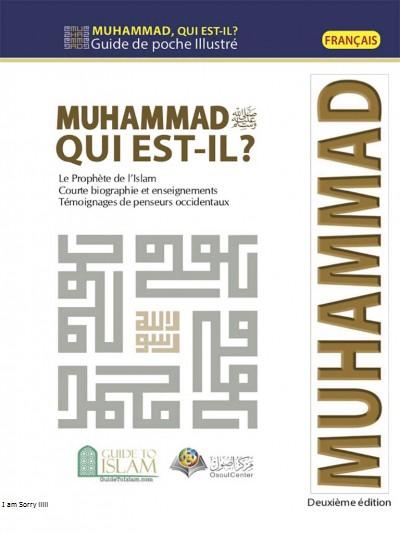 من هو محمد صلى الله عليه وسلم ؟ - باللغة الفرنسية
