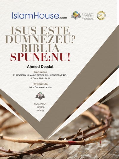 Is Jesus God? , The Bible says No (Romanian version)
