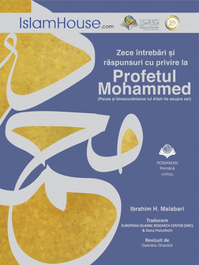 Ten Questions and Answers about the Prophet Muhammad (Romanian version)