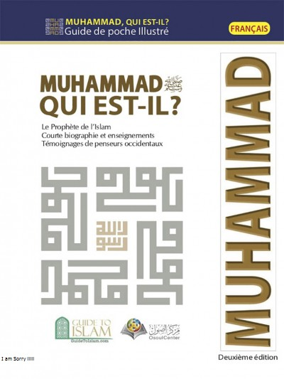 Muhammad (PBUH) Who is He? (French version)