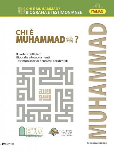 Muhammad (PBUH) Who is He? (Italian version)