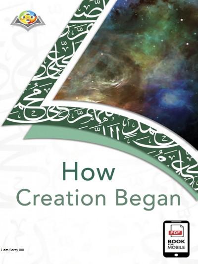 How Creation Began (English version)