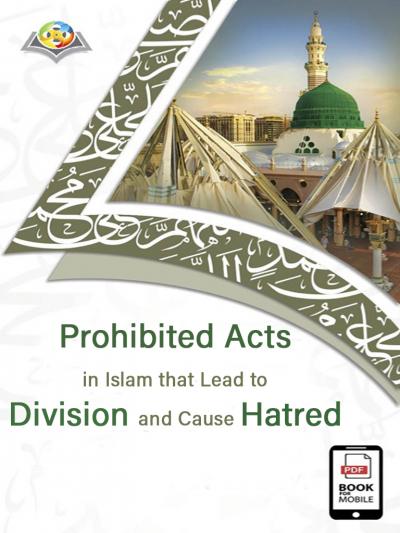 Prohibited Acts in Islam that Lead to Division and Cause Hatred (English version)