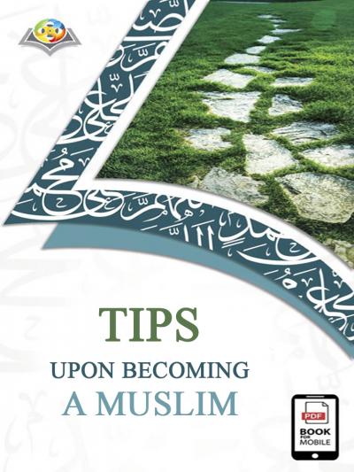 Tips upon Becoming a Muslim (English version)